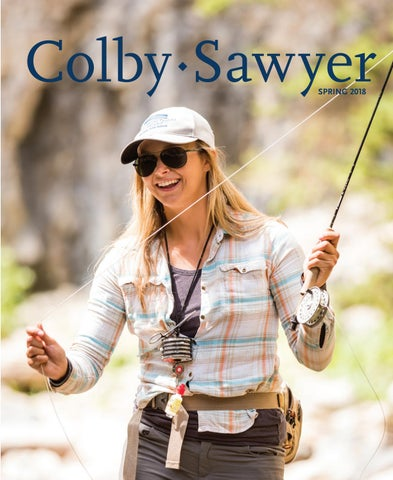 Colby Sawyer Magazine ~ Spring 2018 by Colby-Sawyer College