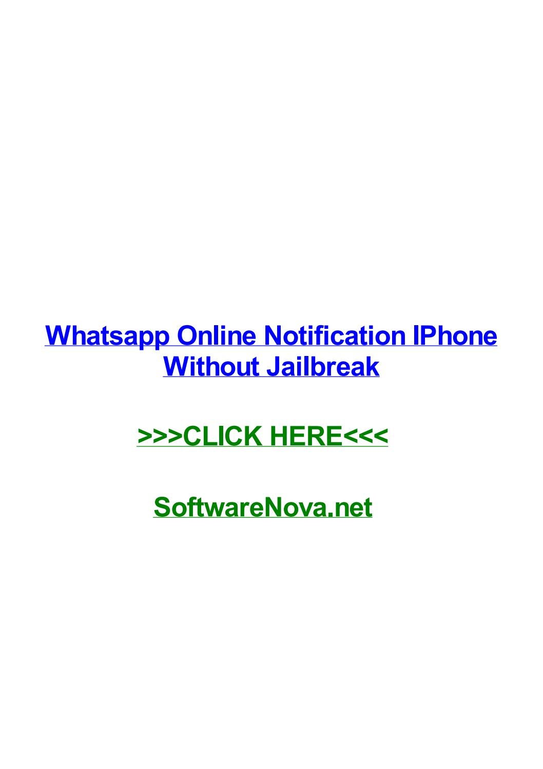 Whatsapp online notification iphone without jailbreak by
