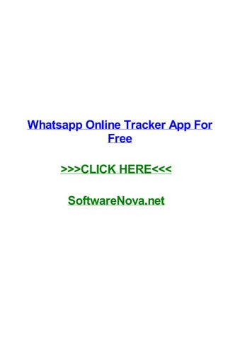 Whatsapp online tracker app for free by maryqjxuw - issuu
