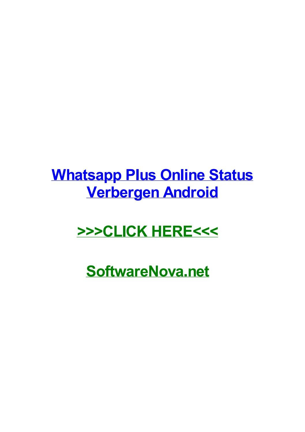Whatsapp plus online status verbergen android by