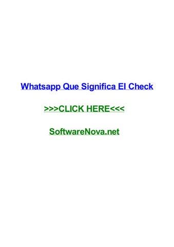 Whatsapp que significa el check by rodneypexzj - issuu