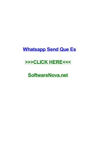 Whatsapp Send Que Es By Melissadido Issuu