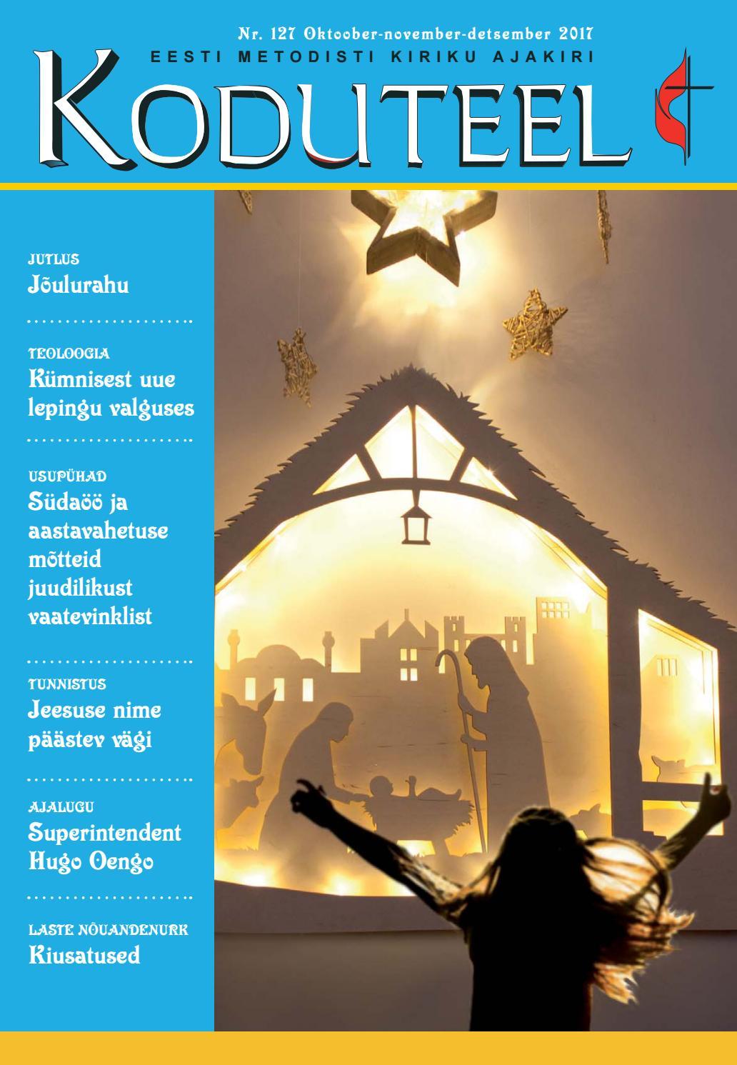 62b0b658379 Koduteel 4 (127) 2017 by Eesti Metodisti Kiriku ajakiri Koduteel - issuu
