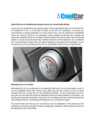 Need Of The Car Air Conditioning Recharge Services For A