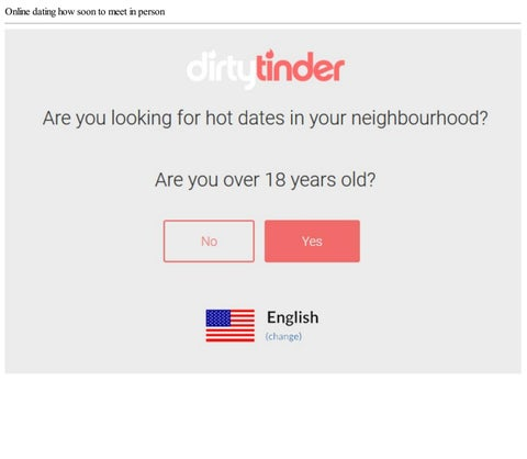 When to meet in person online dating