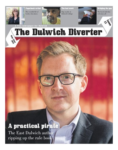 767a1f5f73 Issue 13 of The Dulwich Diverter by Dulwich Diverter - issuu