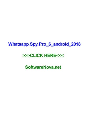 Whatsapp spy pro 6 android 2018 by sherrypgwmi - issuu