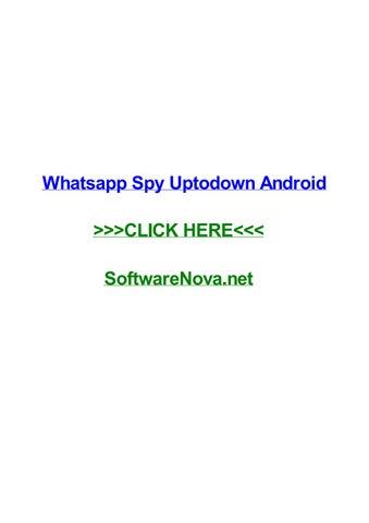 Whatsapp spy uptodown android by melvinwfxji - issuu