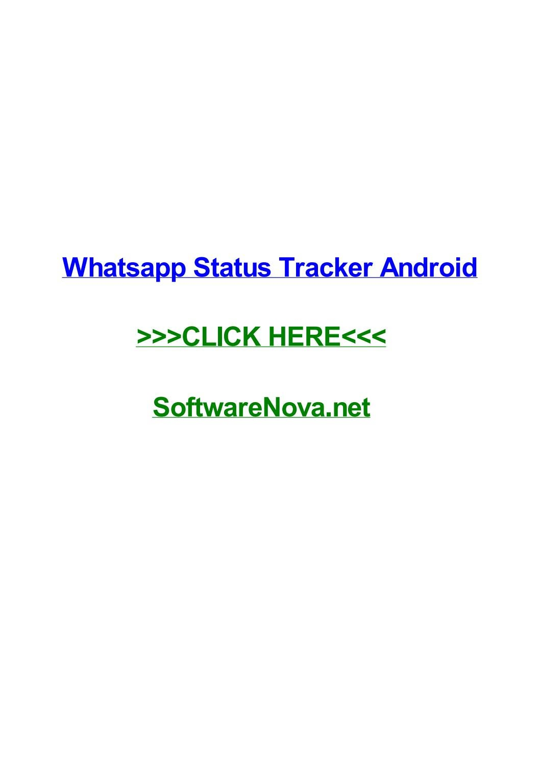Whatsapp Status Tracker Android By Kevinzxmbw Issuu