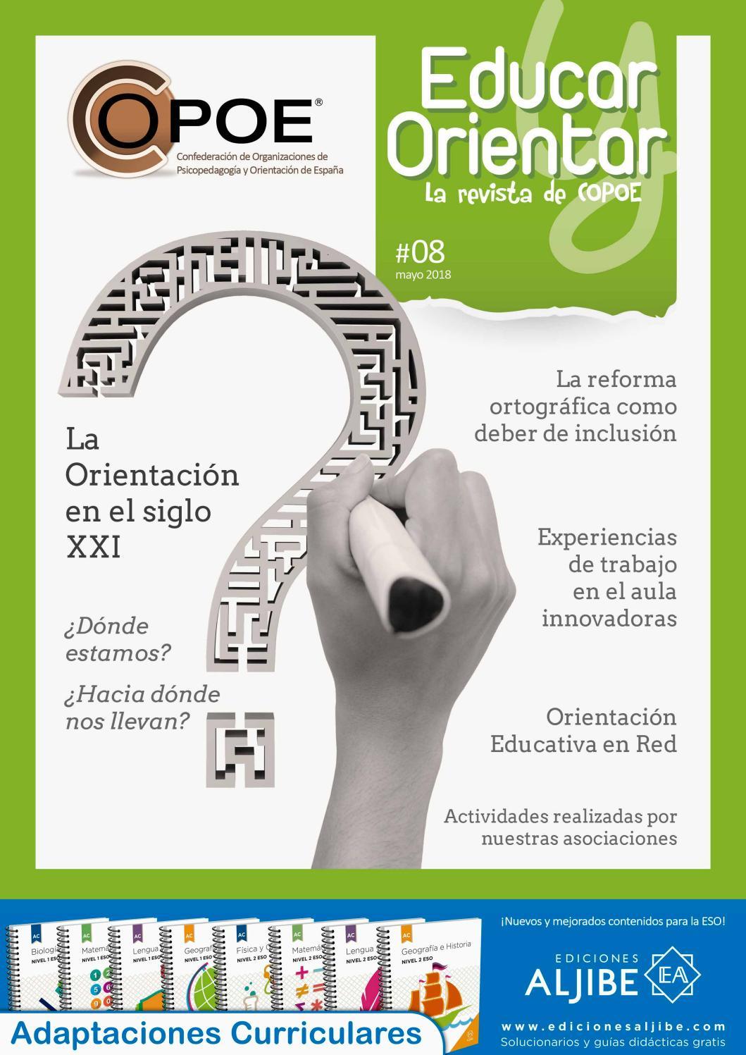 Educar y Orientar - Nº 8, mayo 2018 by COPOE - Confederación de  Organizaciones de Psicopedagogía y Orientación de España - issuu