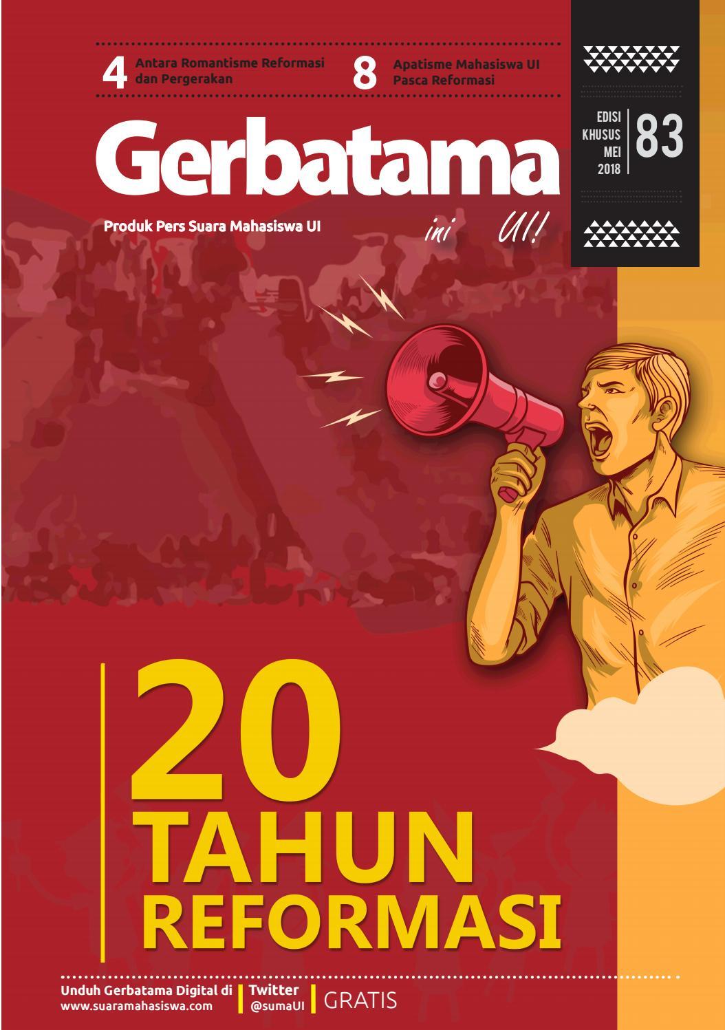 Gerbatama Ini UI Edisi Khusus 83 20 Tahun Reformasi By