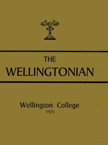 34d652853e1 1978 Wellingtonian by Wellington College - issuu
