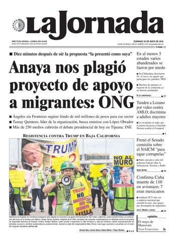 f68fb190f69a DOMINGO 20 DE MAYO DE 2018 CIUDAD DE MÉXICO • AÑO 34 • NÚMERO 12144 •  www.jornada.unam.mx