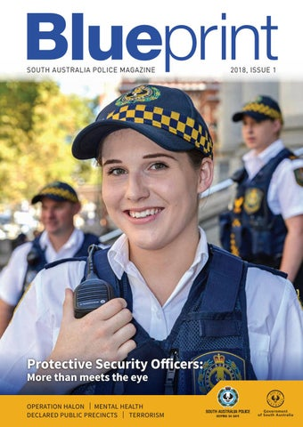 Blueprint magazine Issue 1 2018 by South Australia Police