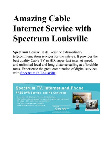 Amazing cable internet service with spectrum louisville by My Cable
