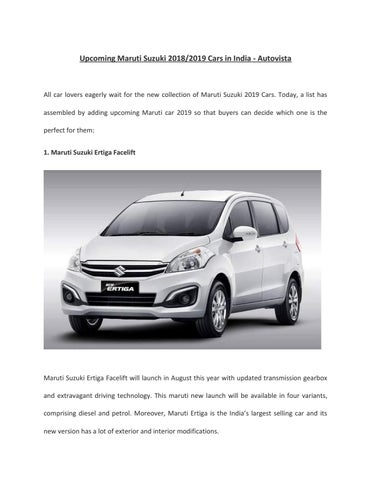 Upcoming Maruti Suzuki Cars 2018 2019 Autovista 1 By Rahulmehera