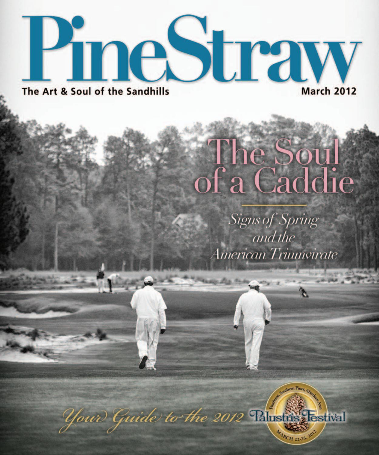 29fd507cbec March PineStraw 2012 by PineStraw Magazine - issuu