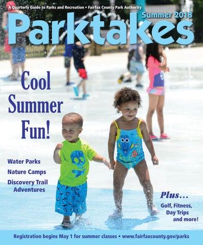 082a705817eac Parktakes A Quarterly Guide to Parks and Recreation • Fairfax County Park  Authority. Summer 2018