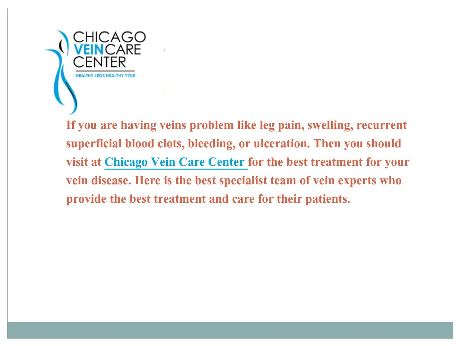 Chicago Vein Care Center Treatment Clinic By Yourveinexpert3 Issuu