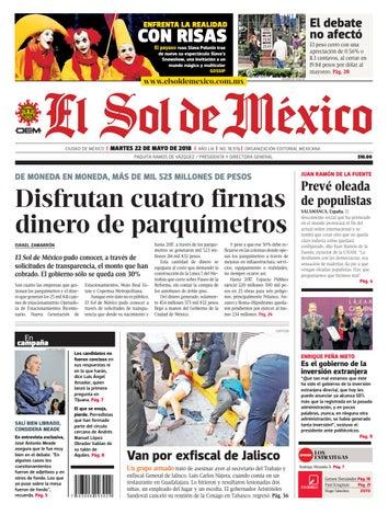 07a180e66b El Sol de México 22 de mayo 2018 by El Sol de México - issuu