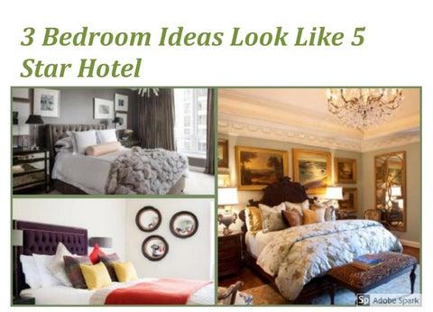 3 Bedroom Ideas Look Like 5 Star Hotel By Abigail Brookes Issuu