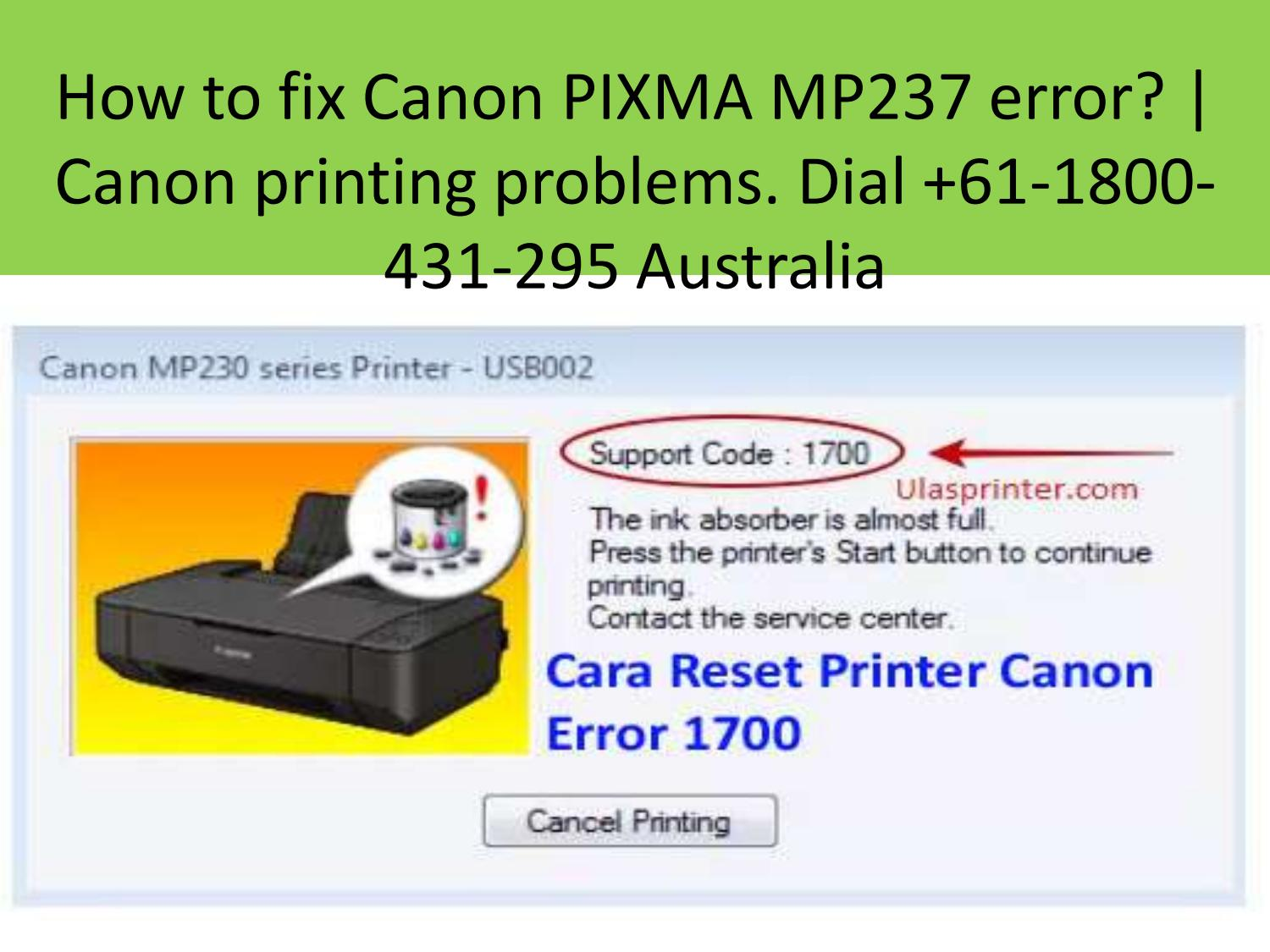 How To Fix Canon Pixma Mp237 Error Canon Printing Problems By