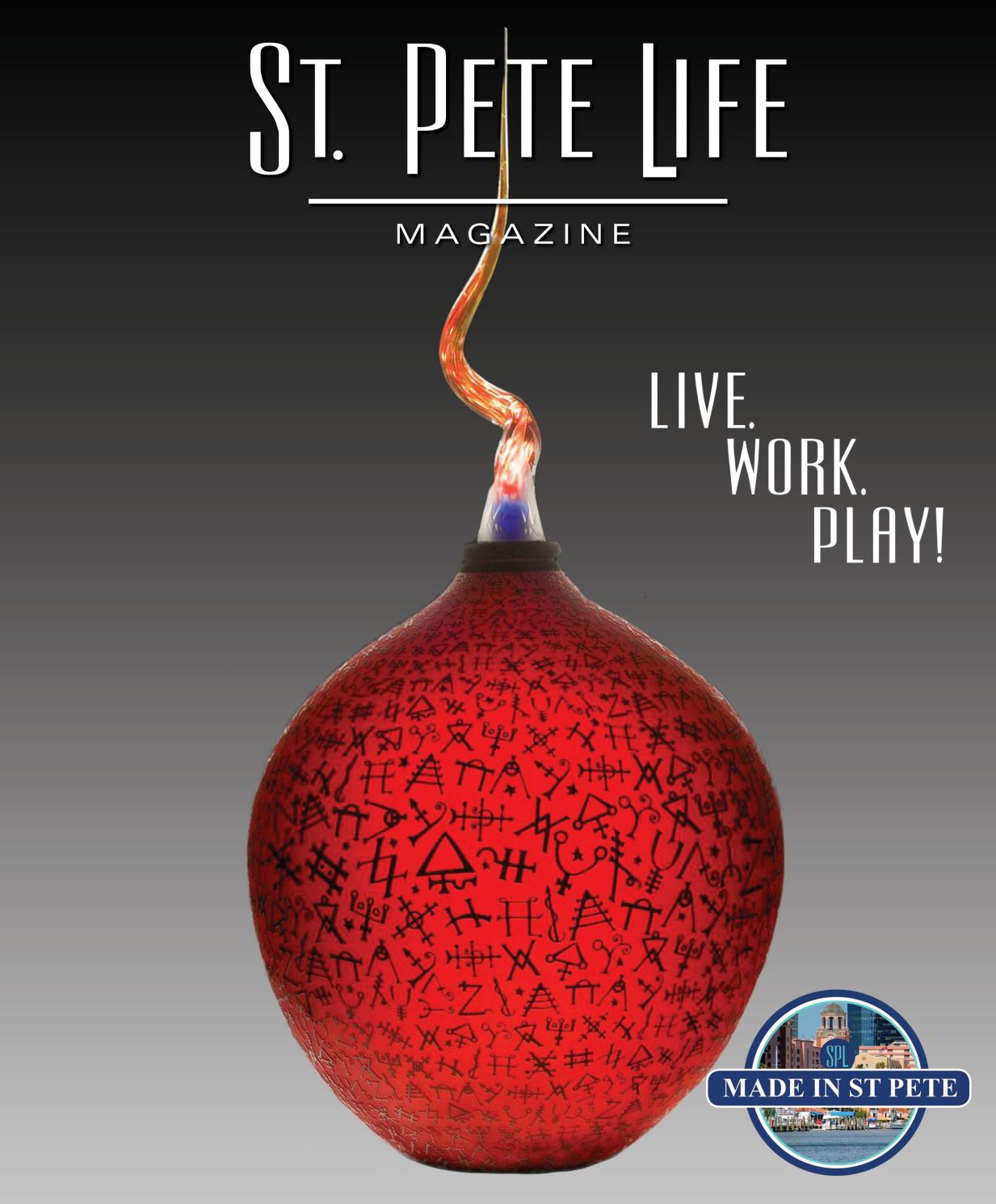 76233cead9 St. Pete Life Magazine May/June 2018 by stpetelifemag - issuu