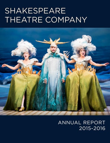 Annual Report 2015 2016 Shakespeare Theatre Company By Amanda