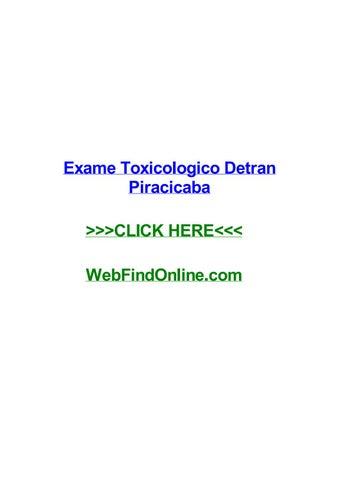 Exame Toxicologico Detran Piracicaba By Odellywfvs Issuu