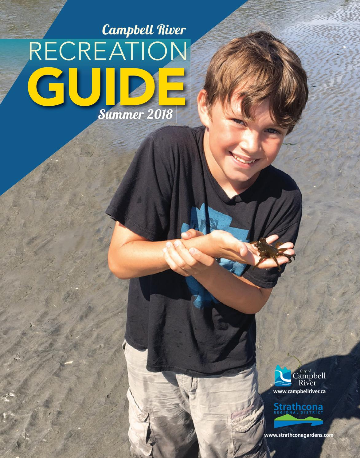 City of Campbell River Summer 2018 Recreation Guide by City of