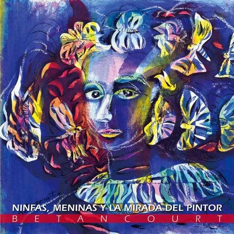 34521fc9a Ninfas, Meninas y la mirada del pintor by Santiago Avila - issuu