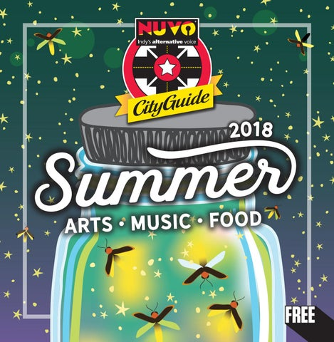 64123753397d NUVO  Indy s Alternative Voice - Summer City Guide 2018 by NUVO - issuu