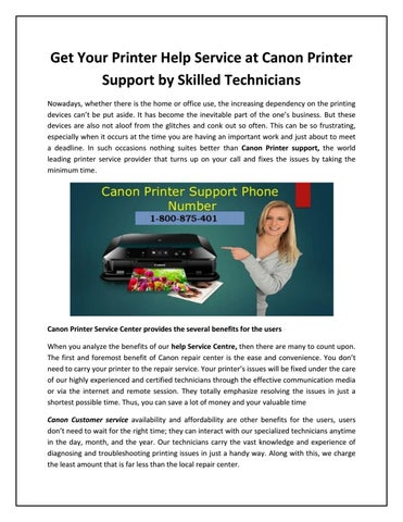 Get your printer help service at canon printer support by skilled