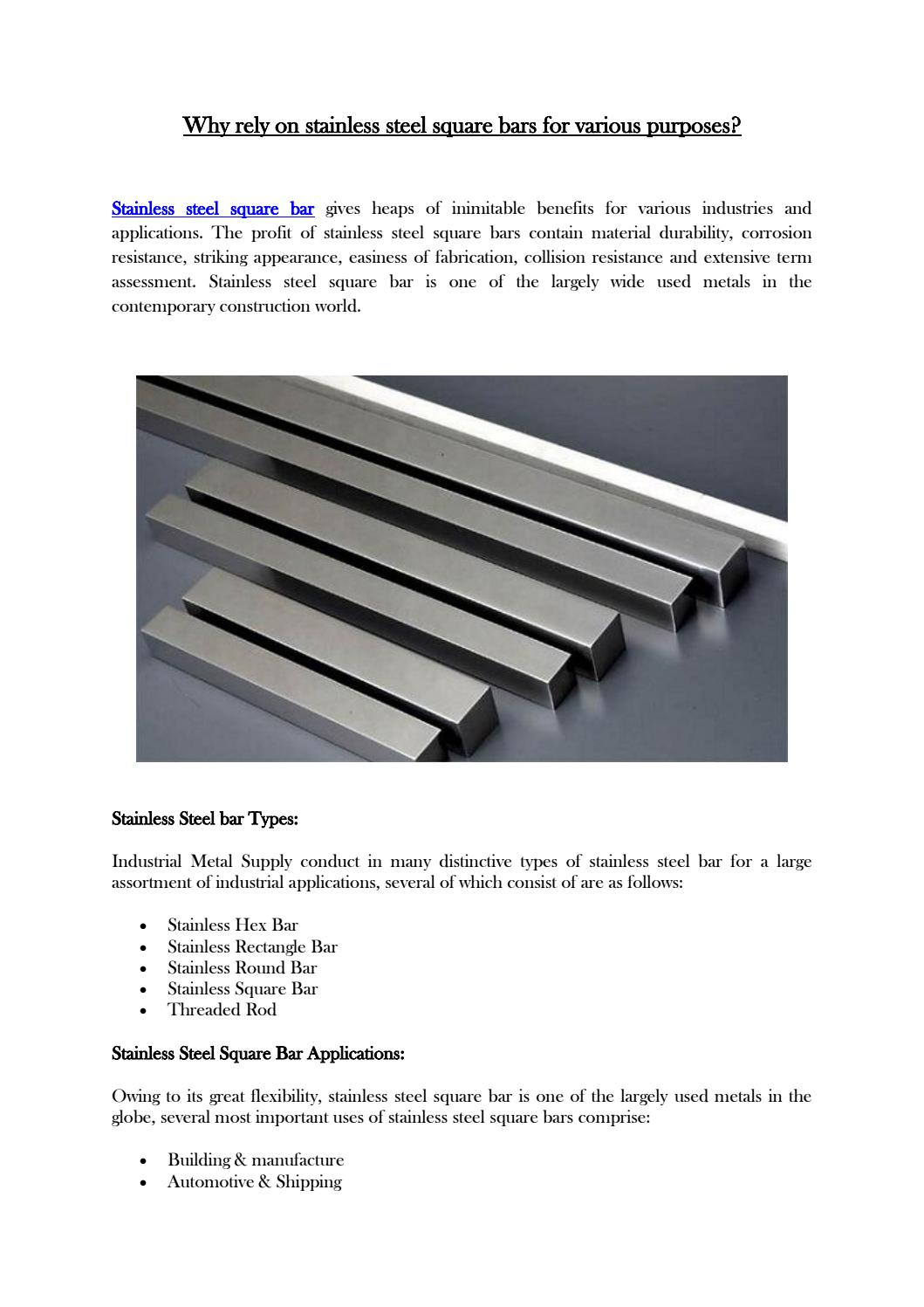 Why rely on stainless steel square bars for various purposes