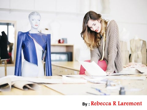 Facts For Being A Fashion Designer Rebecca R Laremont By Albert James Burleson Issuu