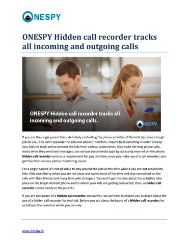 Hidden call recorder blog 17 05 18 by Krishna Yadav - issuu