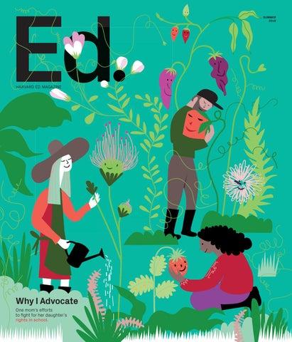 Harvard Ed  Magazine, Summer 2018 by Harvard Graduate School of