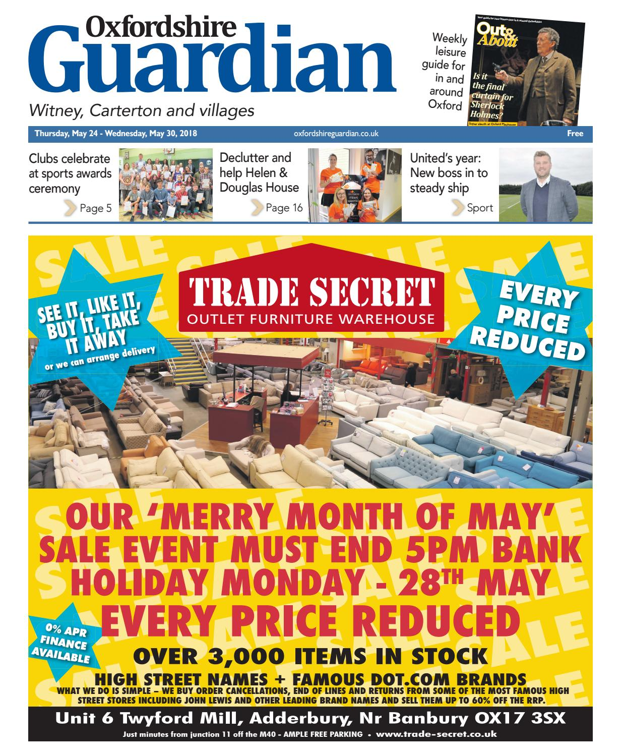 ab18c177a352 24 may 2018 oxfordshire guardian witney by Taylor Newspapers - issuu