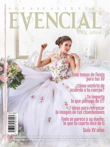 955e9bb17 No. 23 Evencial XV Años Mayo 2018 by Revista Evencial - issuu