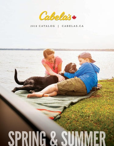 2018 Spring & Summer Catalogue by CabelasCanada - issuu