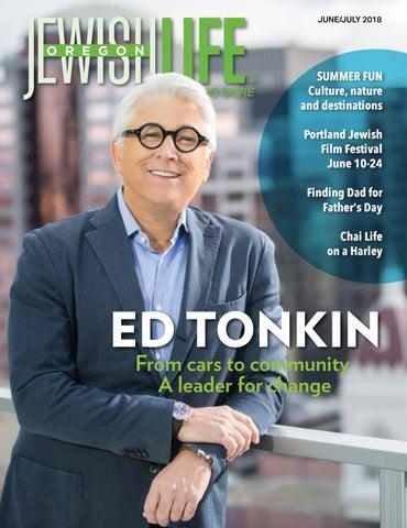5fcf0351b46 Oregon Jewish Life June July 2018 Vol. 7 Issue 5 by ...