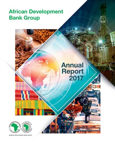 Annual Report 2017 by African Development Bank - issuu