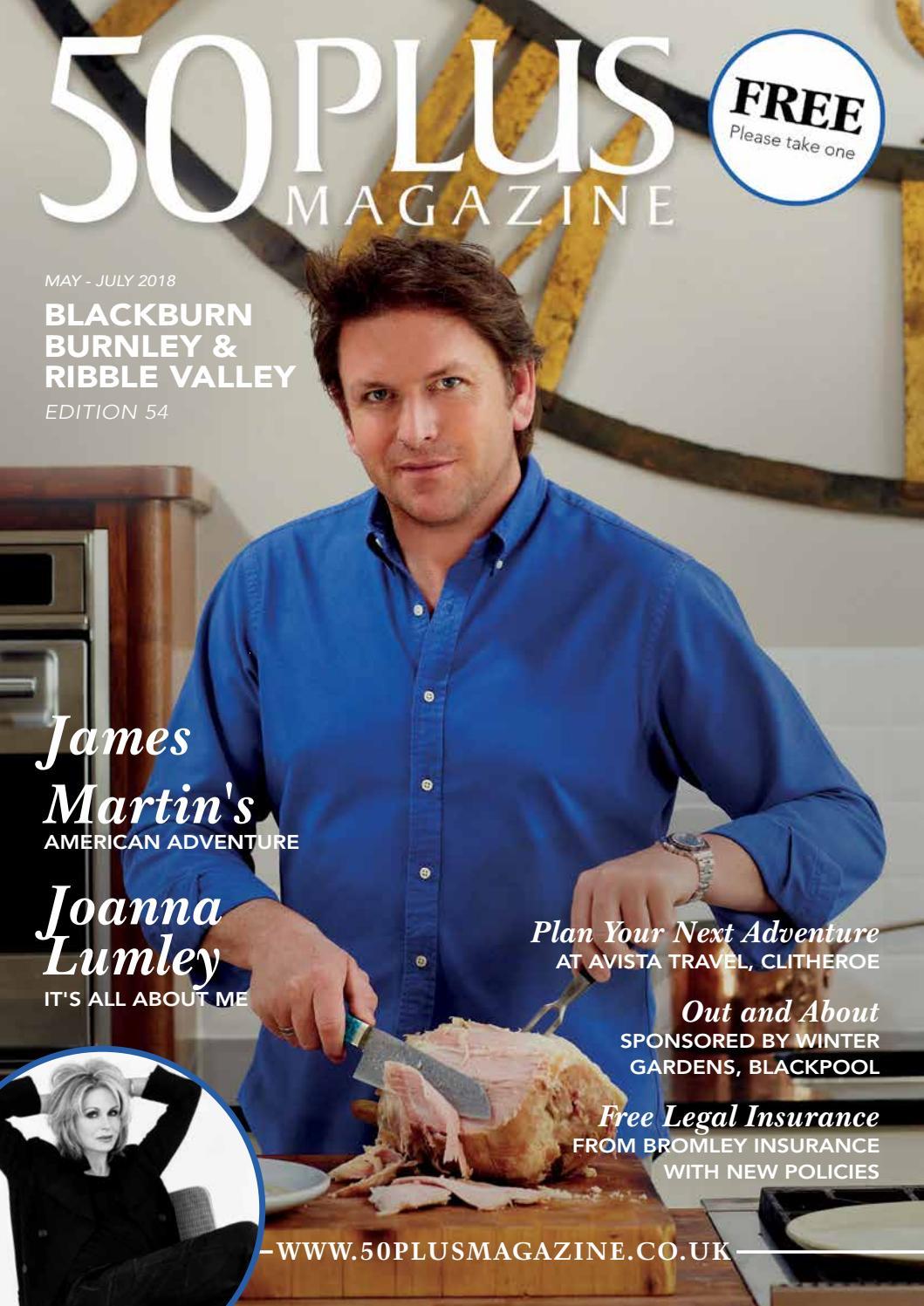 8d0cabd7063 Blackburn & Burnley & Ribble Valley issue 54 by 50 Plus Magazine - issuu