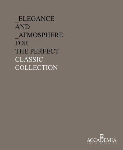 ACCADEMIA Catalogo Classico 2018 by Accademia - issuu