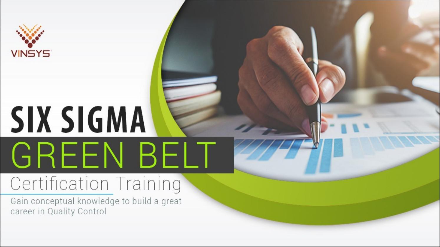 Six Sigma Green Belt Online Training Hyderabad Six Sigma