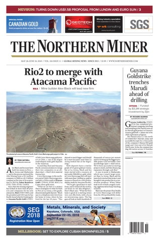 The Northern Miner May 28 2018 Issue by The Northern Miner