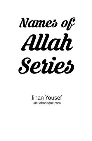 99 Names of Allah by Shuhada Hasim - issuu