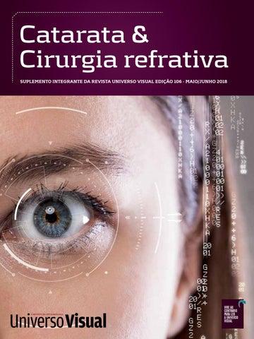 ffb85abd7 Catarata & Cirurgia refrativa suplemento integrante da revista Universo  Visual edição 106 - MAIO/JUNHO 2018