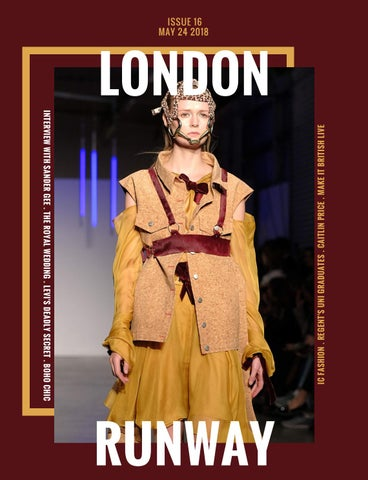 966aa7565baeb London Runway Issue 16 by London Runway - issuu