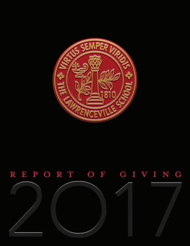 cb7cac171737 2017 Report of Giving by The Lawrenceville School - issuu